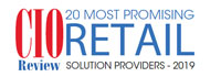 20 Most Promising Retail Solution Providers - 2019